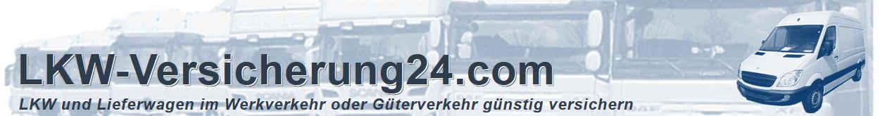 LKW Versicherung in Preis und Leistung vergleichen